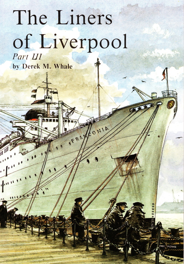 THE LINERS OF LIVERPOOL PARTS 1, 2, AND 3 (3 VOLUME SET). Derek M. Whale.