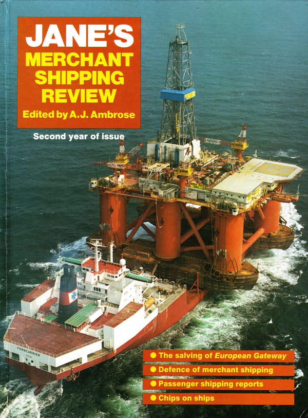 JANE'S MERCHANT SHIPPING REVIEW SECOND YEAR OF ISSUE. A. J. Ambrose.