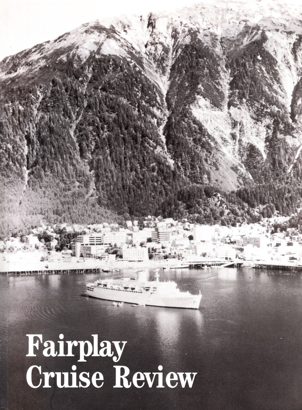 FAIRPLAY CRUISE REVIEW. Fairplay Publications.