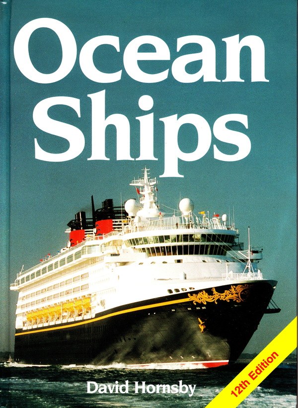 OCEAN SHIPS: 12TH EDITION. David Hornsby.