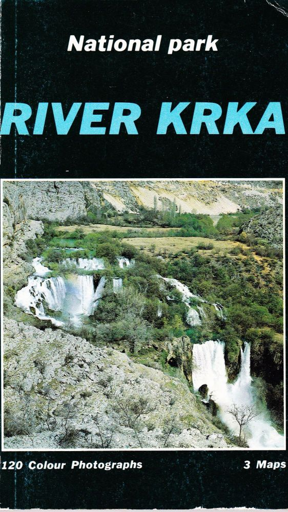 RIVER KRKA: FROM ANCIENT TITIUS TO NATIONAL PARK. Miaden Friganovic.