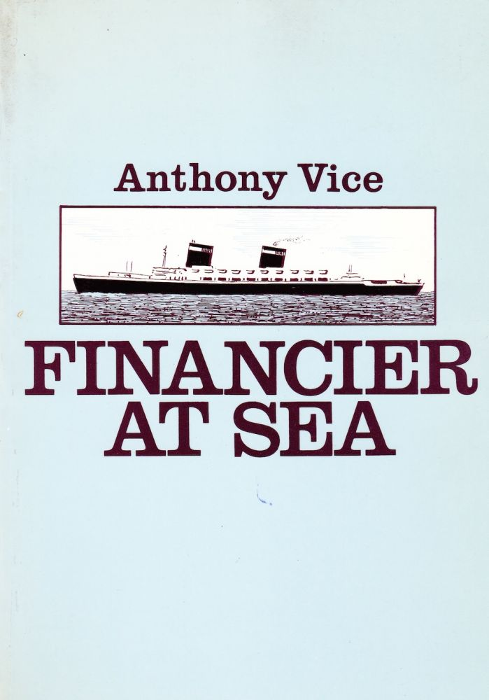 FINANCIER AT SEA: LORD KYLSANT AND THE ROYAL MAIL. anthony Vice.