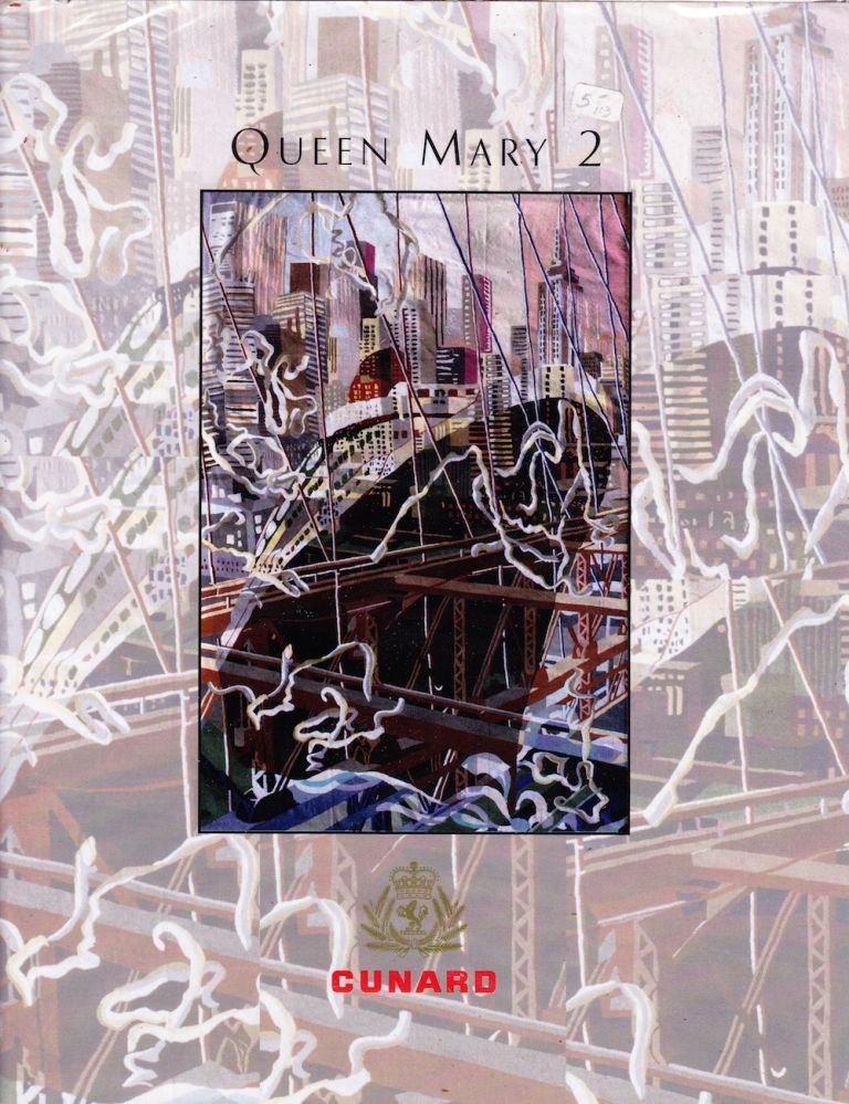 QUEEN MARY 2: THE QM2 COMMEMORATIVE BOOK. Jeffrey Laign, Editorial Director.