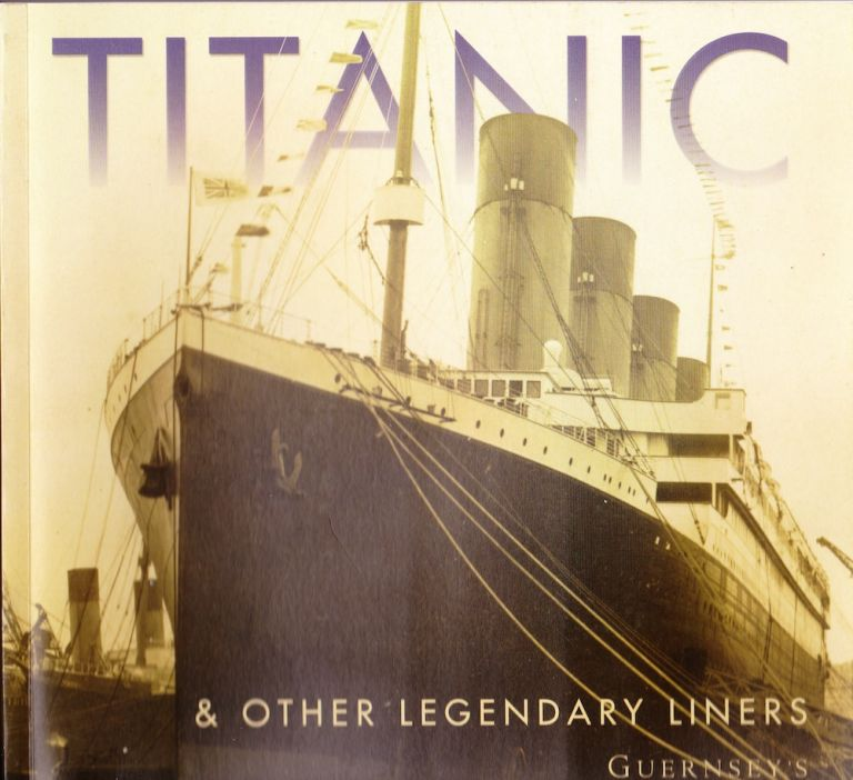 TITANIC & OTHER LEGENDARY LINERS. Guernsey's.