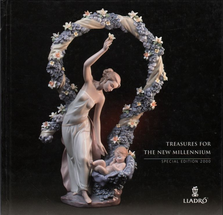 TREASURES FOR THE NEW MILLENNIUM SPECIAL EDITION 2000. The Lladro Society.