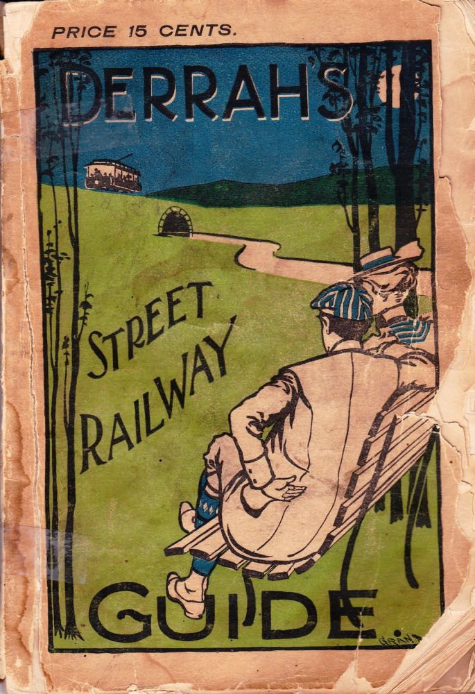 DERRAH'S STREET RAILWAY GUIDE FOR EASTERN MASSACHUSETTS. Robert H. Derrah.