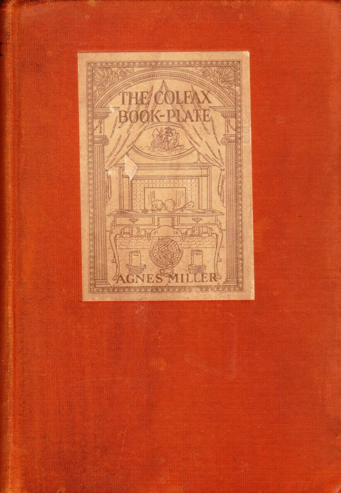 THE COLFAX BOOK-PLATE. Agnes Miller.