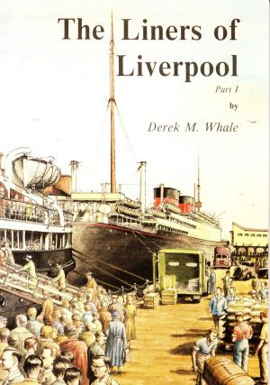 THE LINERS OF LIVERPOOL PARTS 1, 2, AND 3 (3 VOLUME SET)