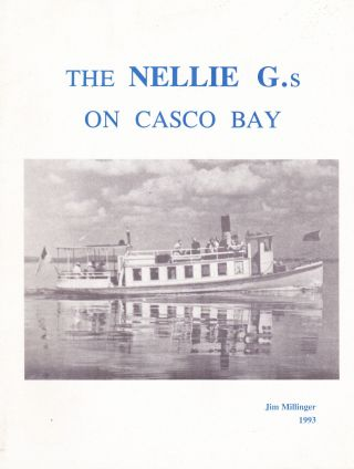 THE NELLIE G.S ON CASCO BAY. Jim Millinger