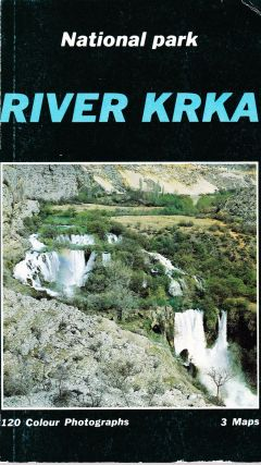 RIVER KRKA: FROM ANCIENT TITIUS TO NATIONAL PARK. Miaden Friganovic