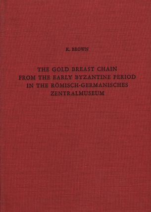 THE GOLD BREAST CHAIN FROM THE EARLY BYZANTIME PERIOD IN THE ROMISCH-GERMANISCHES ZENTRALMUSEUM....