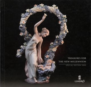 TREASURES FOR THE NEW MILLENNIUM SPECIAL EDITION 2000. The Lladro Society