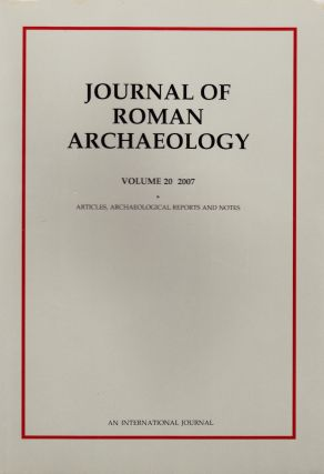 JOURNAL OF ROMAN ARCHAEOLOGY VOLUME 20-2007 (TWO VOLUME SET). John H. Humphrey
