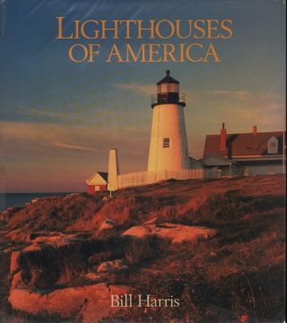 LIGHTHOUSES OF AMERICA. Bill Harris