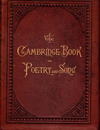 THE CAMBRIDGE BOOK OF POETRY AND SONG. Charlotte Fiske Bates